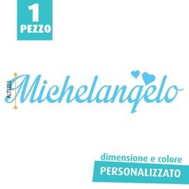 NOME IN FELTRO PERSONALIZZATO - MICHELANGELO